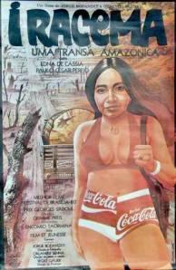 """Cartaz do filme """"Iracema, uma Transa Amazônica"""" (1976),"""