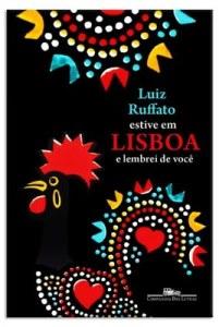 Estive em Lisboa e Lembrei de Você - Luiz Ruffato